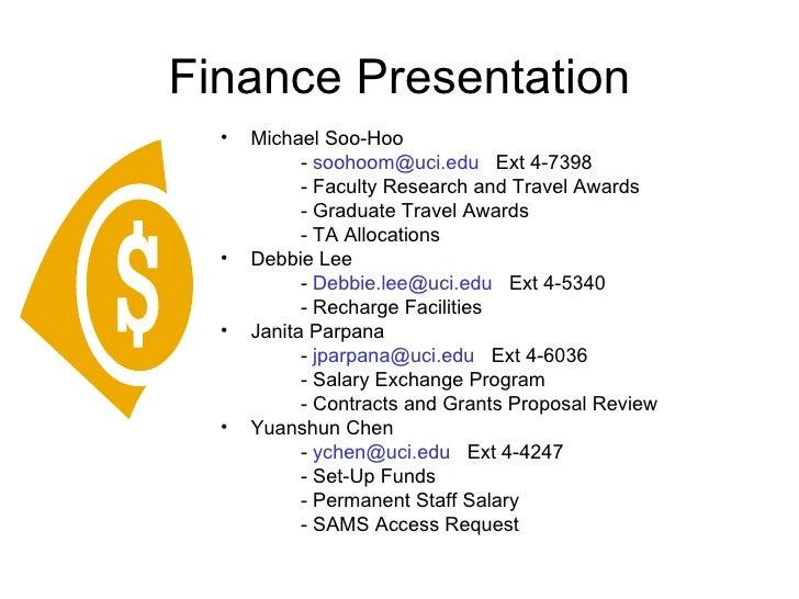 Finance Presentation <ul><li>Michael Soo-Hoo </li></ul><ul><li>-  [email_address]   Ext 4-7398 </li></ul><ul><li>- Faculty...