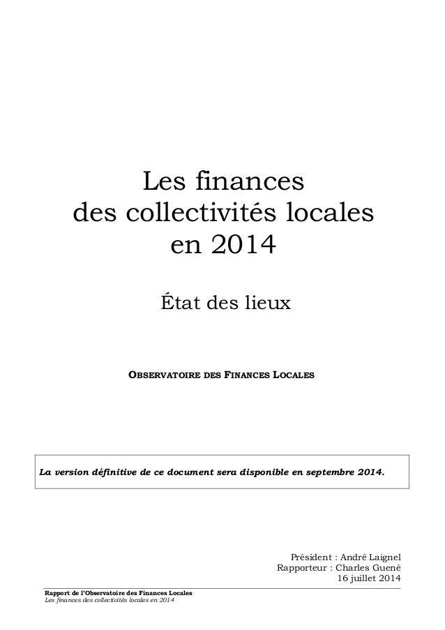 Les finances  des collectivités locales  en 2014  État des lieux  OBSERVATOIRE DES FINANCES LOCALES  La version définitive...