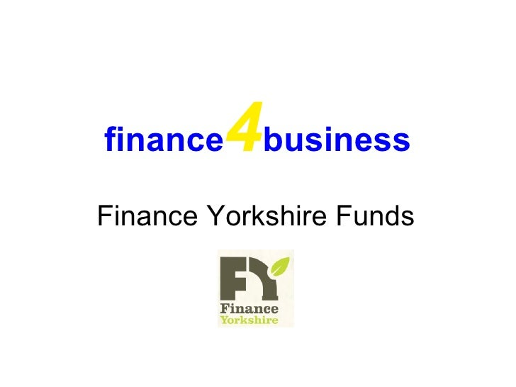 finance 4 business Finance Yorkshire Funds
