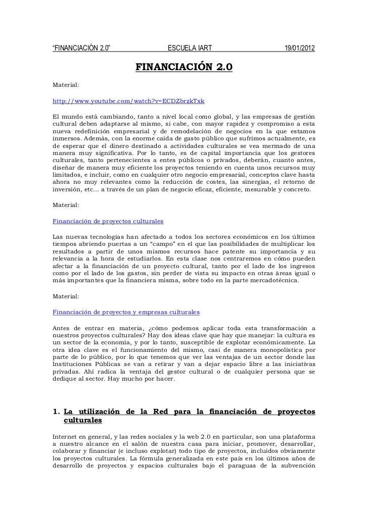 """""""FINANCIACIÓN 2.0""""                     ESCUELA IART                          19/01/2012                           FINANCIA..."""