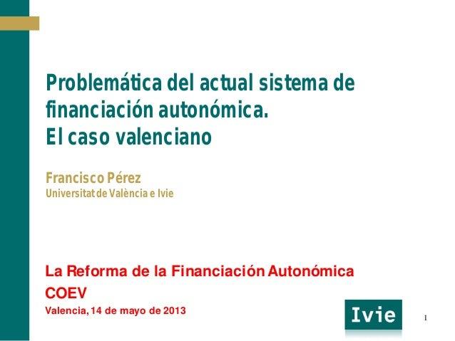 Problemática del actual sistema de financiación autonómica