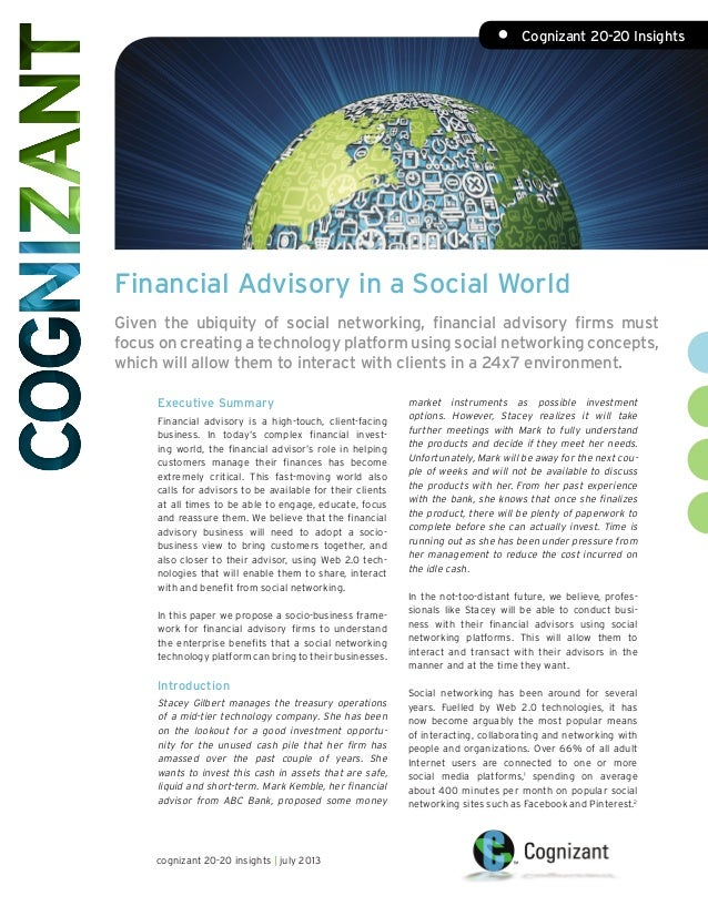 Financial Advisory in a Social World Given the ubiquity of social networking, financial advisory firms must focus on creat...