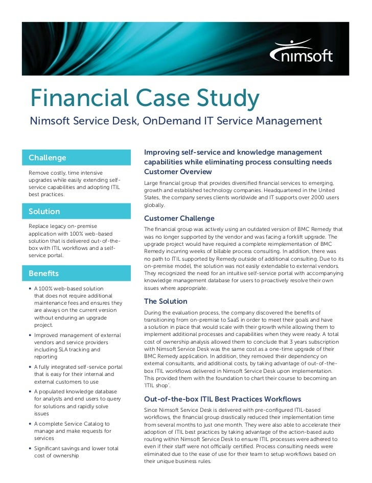 Financial Case StudyNimsoft Service Desk, OnDemand IT Service Management                                           Improvi...