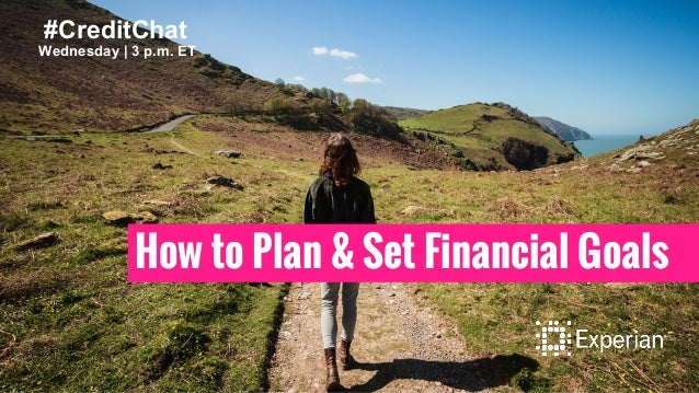 How to Plan and Set Financial Goals