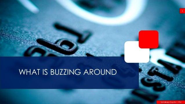 WHAT IS BUZZING AROUND 1 Sandeep Gupta | PM