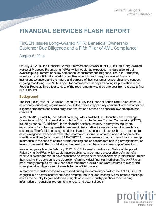 FINANCIAL SERVICES FLASH REPORT FinCEN Issues Long-Awaited NPR: Beneficial Ownership, Customer Due Diligence and a Fifth P...