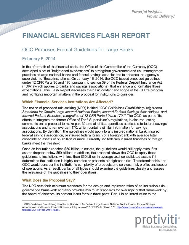 FINANCIAL SERVICES FLASH REPORT OCC Proposes Formal Guidelines for Large Banks February 6, 2014 In the aftermath of the fi...