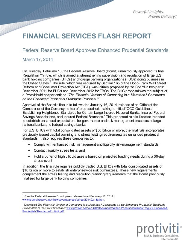 FINANCIAL SERVICES FLASH REPORT Federal Reserve Board Approves Enhanced Prudential Standards March 17, 2014 On Tuesday, Fe...