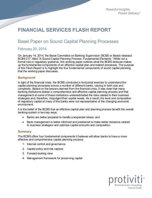 FINANCIAL SERVICES FLASH REPORT Basel Paper on Sound Capital Planning Processes February 20, 2014 On January 14, 2014, the...