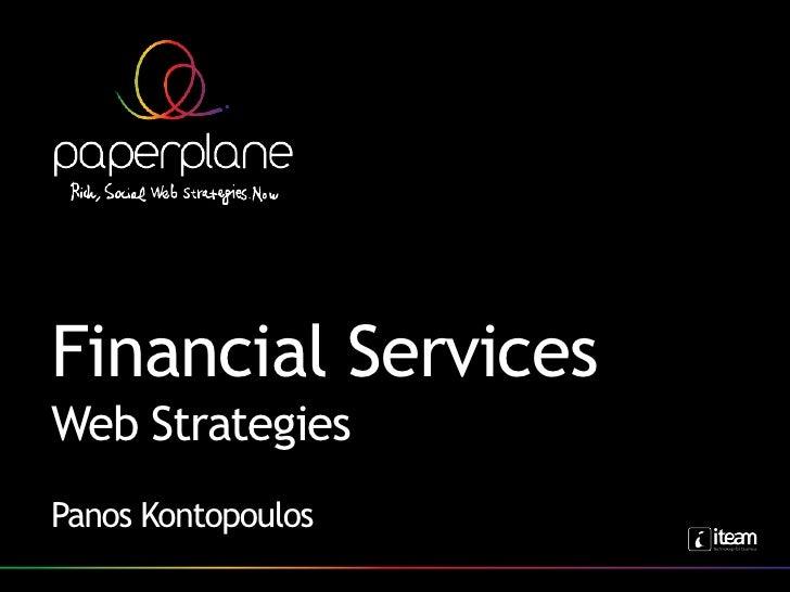 Financial Services Web Strategies Panos Kontopoulos