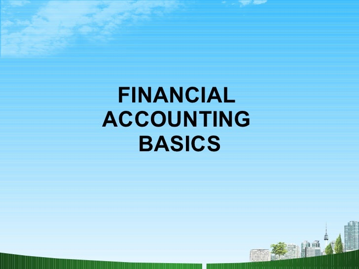 Financial accounting basics ppt @ bec-doms