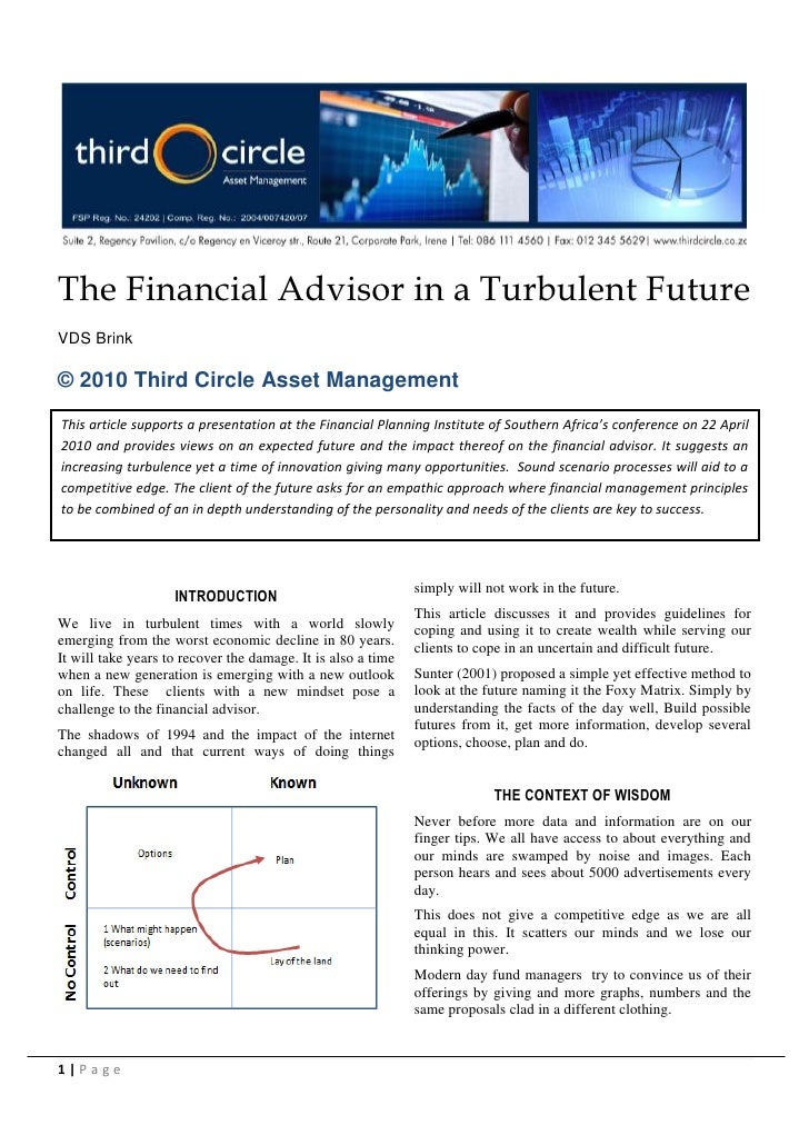 The Financial Advisor in a Turbulent Future VDS Brink  © 2010 Third Circle Asset Management This article supports a presen...