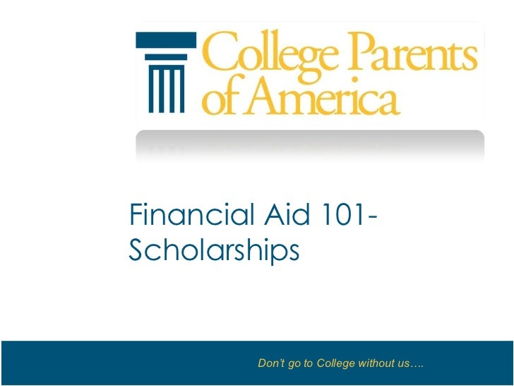 Financial Aid 101- Scholarships<br />