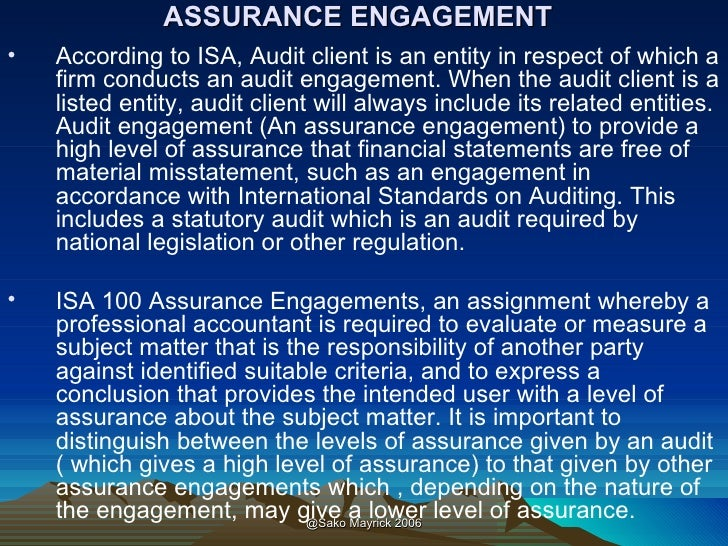 auditing attestation assurance Auditing auditing, which is a key traditional role that cpa firms fill, often is categorized as an aspect of assurance services, but assurance services go well beyond the limited scope of.