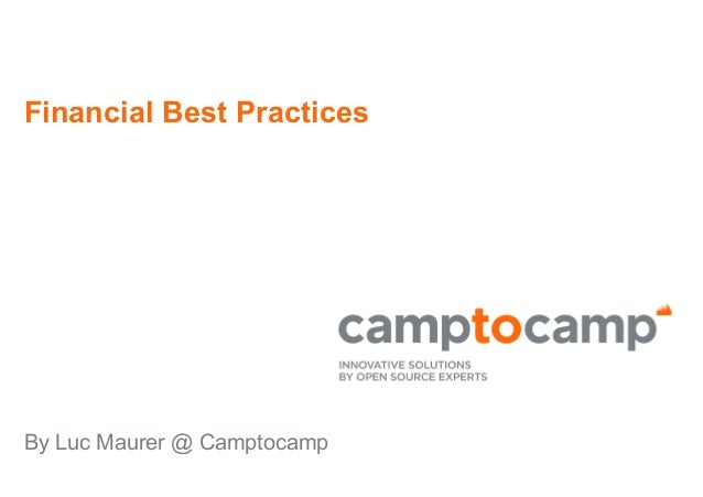 Financial best practices (webkit invoices, bank & reconcile, credit control, webkit financial reports, consolidation, budget, etc.). Luc Maurer, Camptocamp