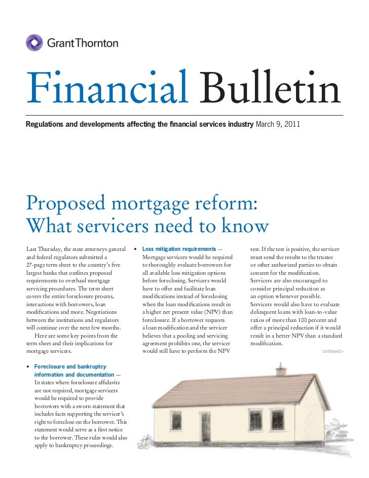 Financial BulletinRegulations and developments affecting the financial services industry March 9, 2011Proposed mortgage ref...