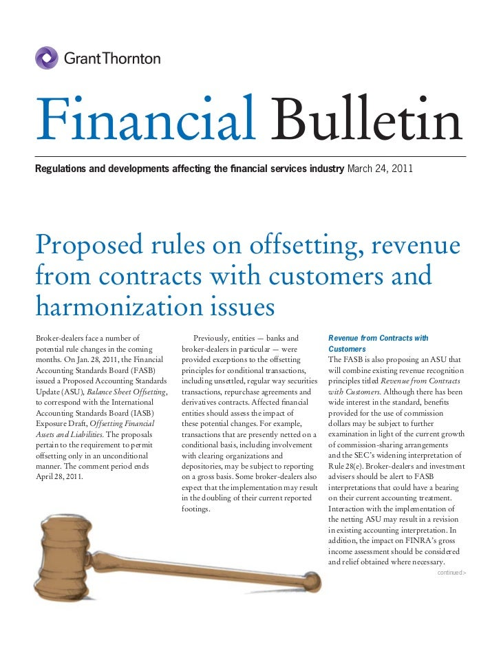 Financial BulletinRegulations and developments affecting the financial services industry March 24, 2011Proposed rules on of...