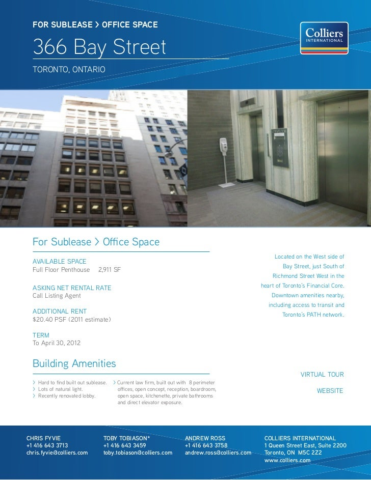 FOR SUBleaSe > OFFICe SPaCe  366 Bay Street  TORONTO, ONTARiO  For Sublease > Office Space                                ...