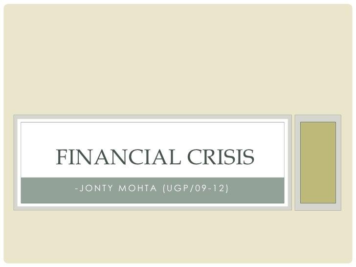 Financial Crisis And India Fina