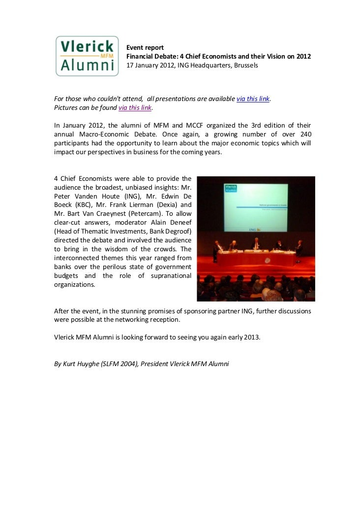 Event report                         Financial Debate: 4 Chief Economists and their Vision on 2012                        ...