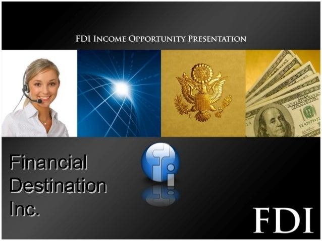 FinancialFinancial DestinationDestination Inc.Inc.