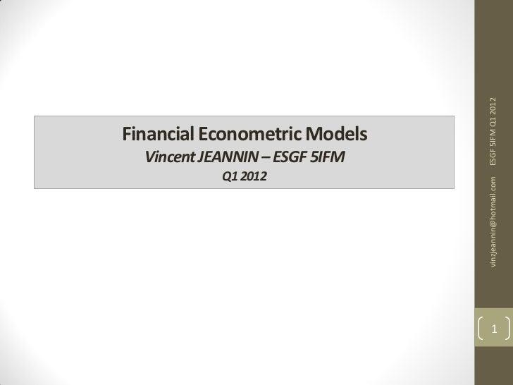 Financial Econometric Models I