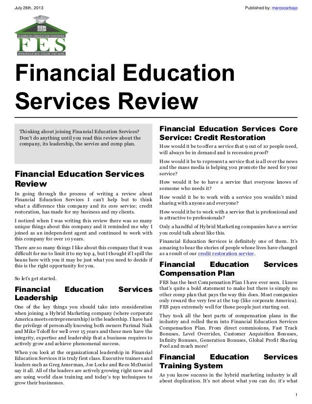 July 26th, 2013 Published by: marcocarbajo 1 Financial Education Services Review Thinking about joining Financial Educatio...