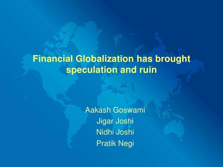 Financial Globalization (Pratik Negi)