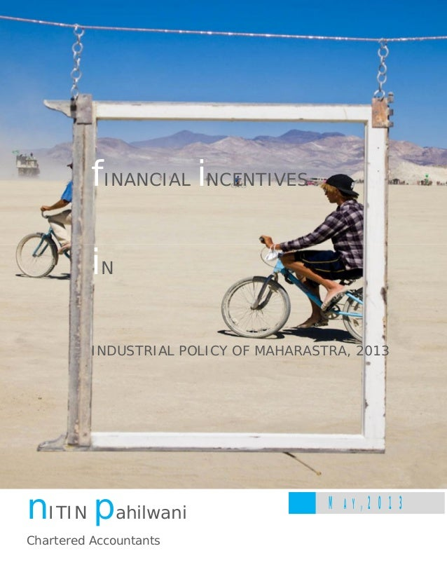 Financial incentives in Industrial Policy of Maharashtra, 2013