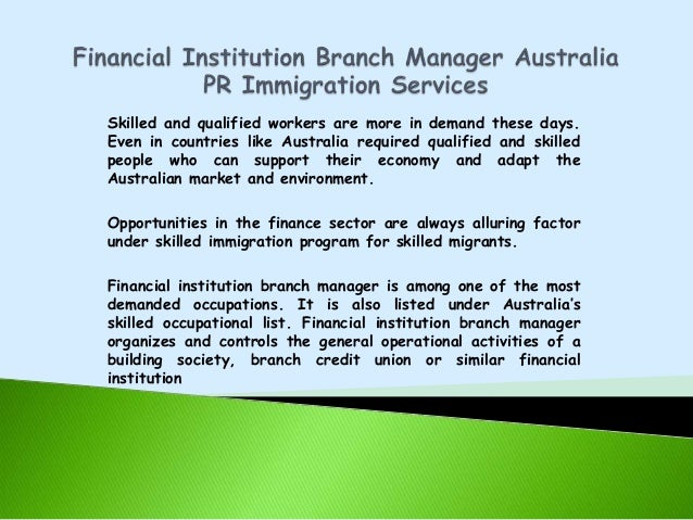 Financial institution branch manager australia pr immigration services
