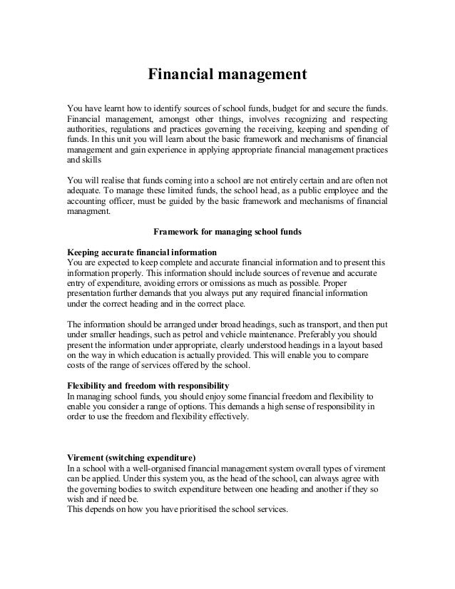 Financial managementYou have learnt how to identify sources of school funds, budget for and secure the funds.Financial man...