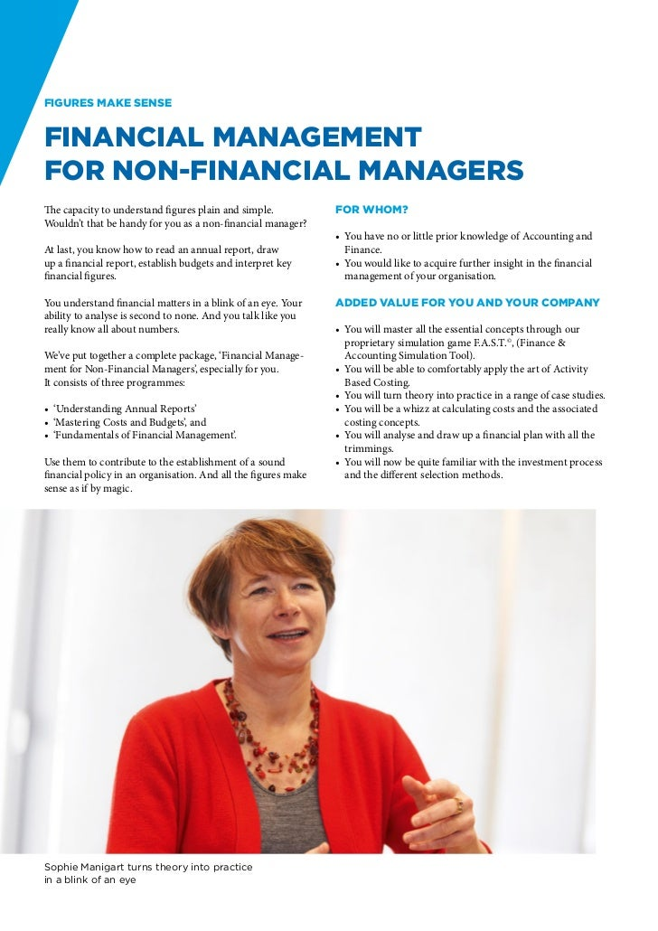 Figures make senseFinancial Managementfor Non-Financial ManagersThe capacity to understand figures plain and simple.      ...