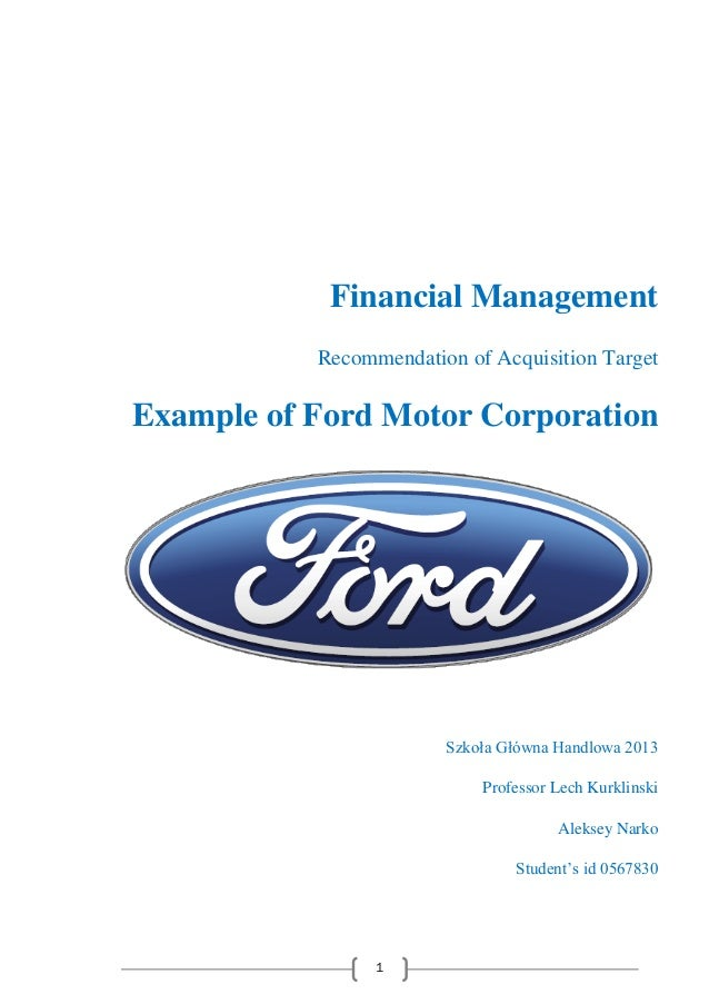 Recommendation of acquisition target ford company Ford motor company financials
