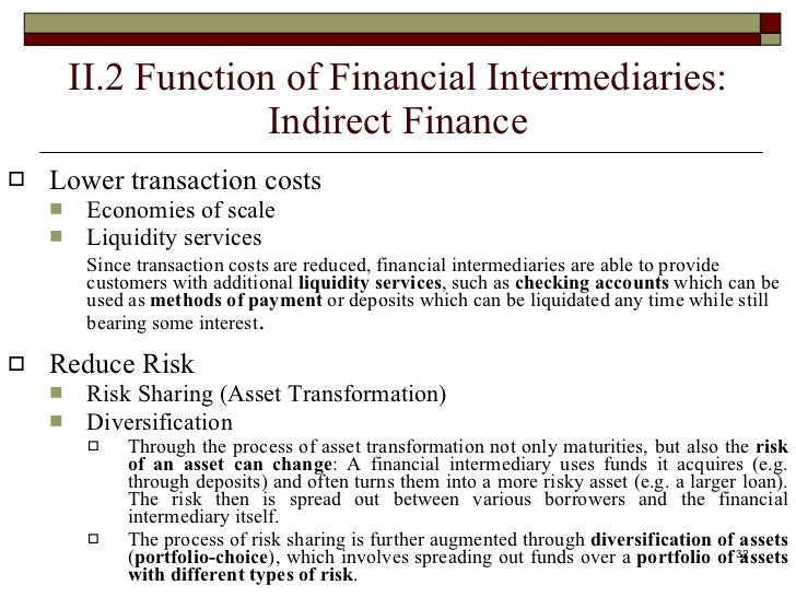 economic functions financial intermediaries perform The key features of financial intermediaries major financial market participants the financial regulators perform the financial markets and their economic functions a financial market is a market where financial instruments are exchanged or traded.