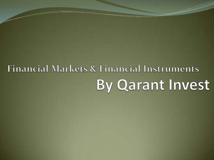 Financial markets & financial instruments