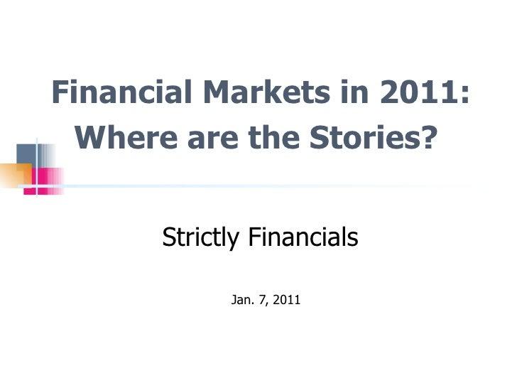 Financial Markets in 2011 - Reynolds Week 2011