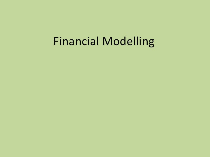 Financial modelling presentation - M Dawes