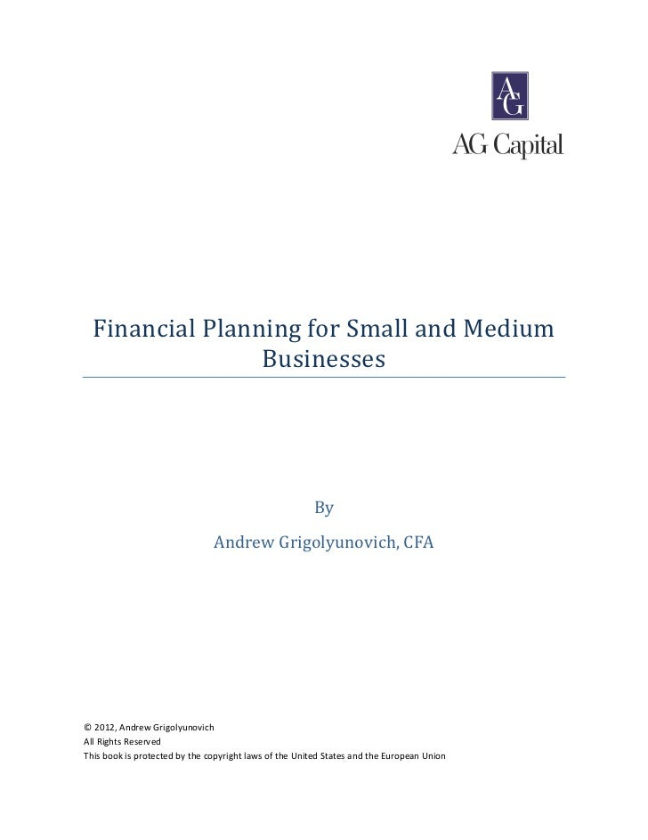 Financial Planning for Small and Medium                 Businesses                                                       B...