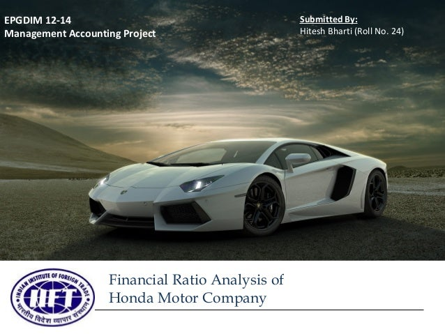 Financial ratio analysis for honda motor company for Honda financial account management