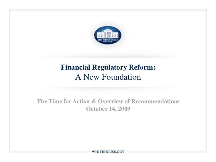 Financial Regulatory Reform: A New Foundation