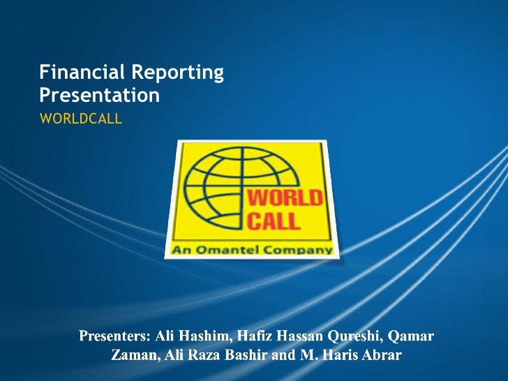 Financial Reporting Presentation WORLDCALL