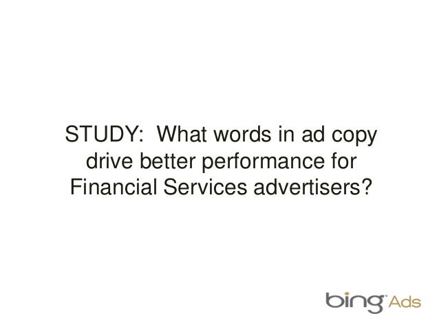 STUDY: What words in ad copy drive better performance for Financial Services advertisers?