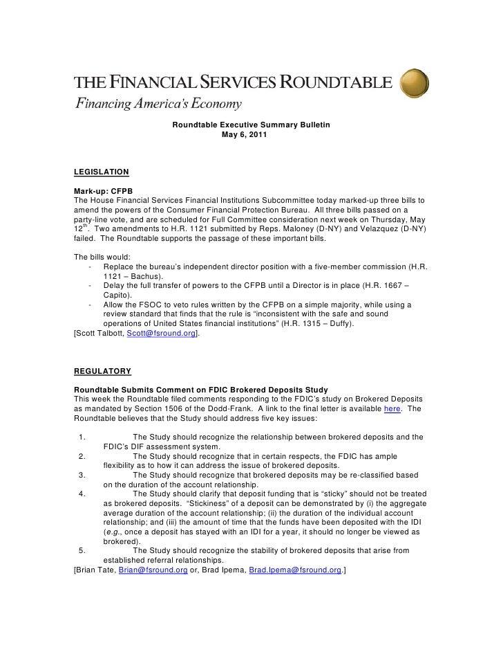 Roundtable Executive Summary Bulletin                                       May 6, 2011LEGISLATIONMark-up: CFPBThe House F...