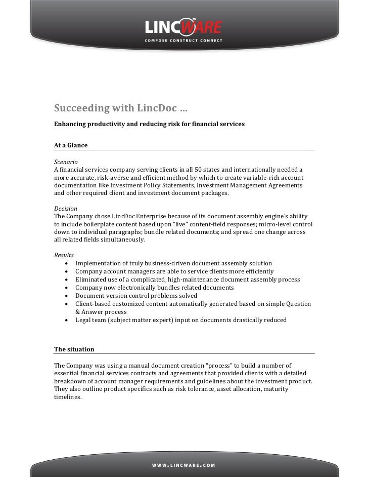 Succeeding with LincDoc … Enhancing productivity and reducing risk for financial services   At a Glance  Scenario A financ...