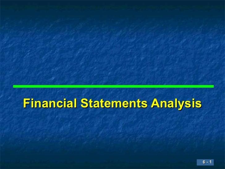 Financial Statements Analysis                            6-1                            6-1