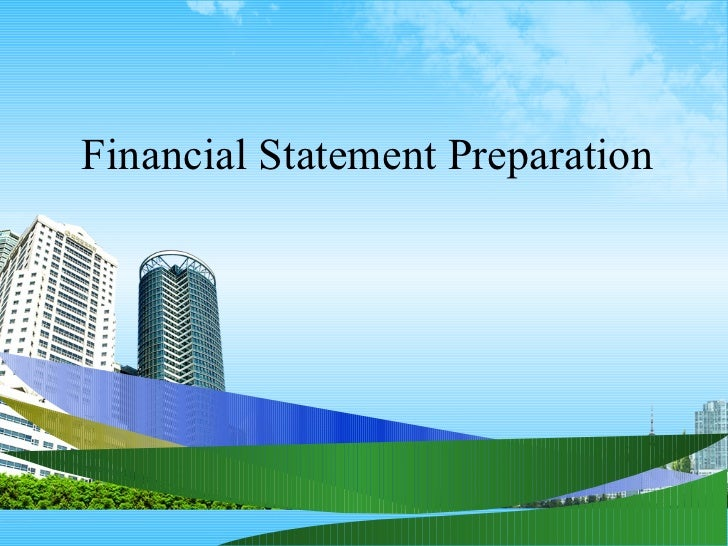 Financial Statement Preparation