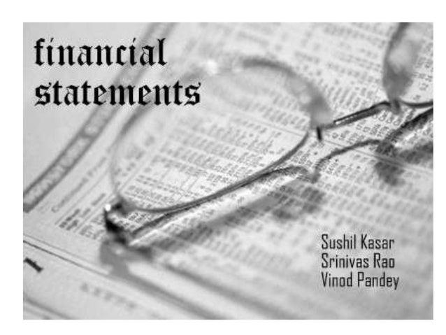 Financial statements.