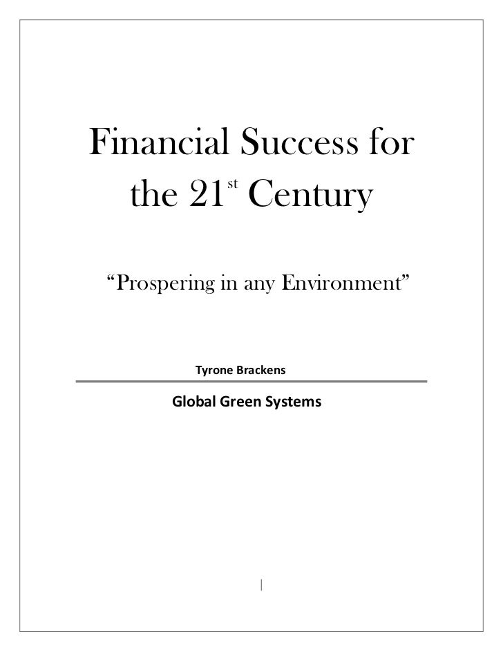 """Financial Success for         st   the 21 Century """"Prospering in any Environment""""          Tyrone Brackens       Global Gr..."""