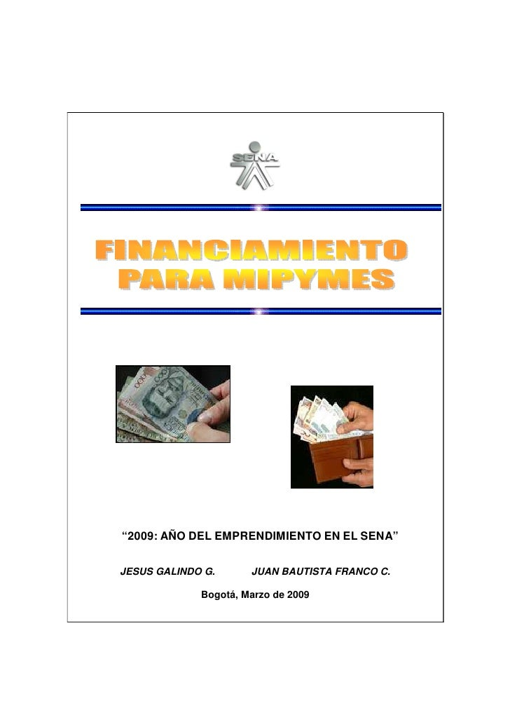 """""""2009: AÑO DEL EMPRENDIMIENTO EN EL SENA""""JESUS GALINDO G.      JUAN BAUTISTA FRANCO C.             Bogotá, Marzo de 2009"""
