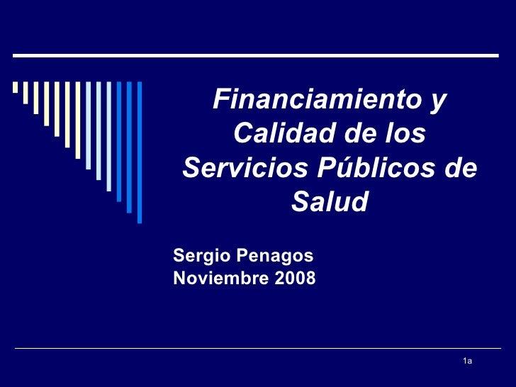Calidad En Sector Publico de Salud y Financiamiento